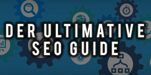 ultimative-seo-guide-tipps-tricks